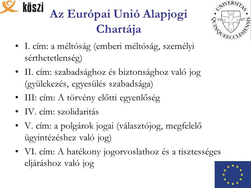 Az Európai Unió Alapjogi Chartája I.