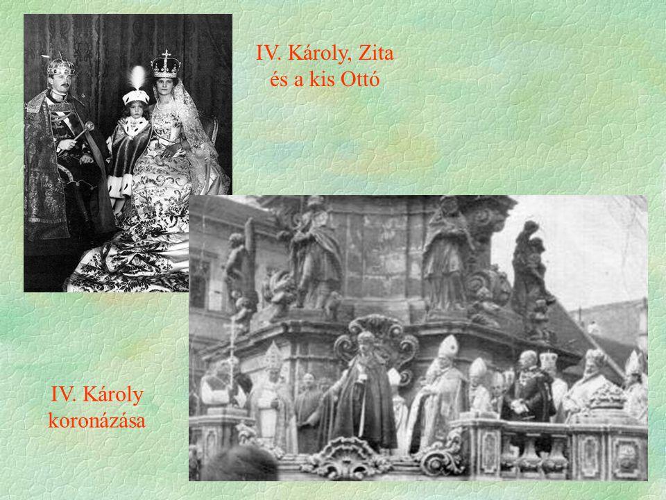 IV. Károly koronázása IV. Károly, Zita és a kis Ottó