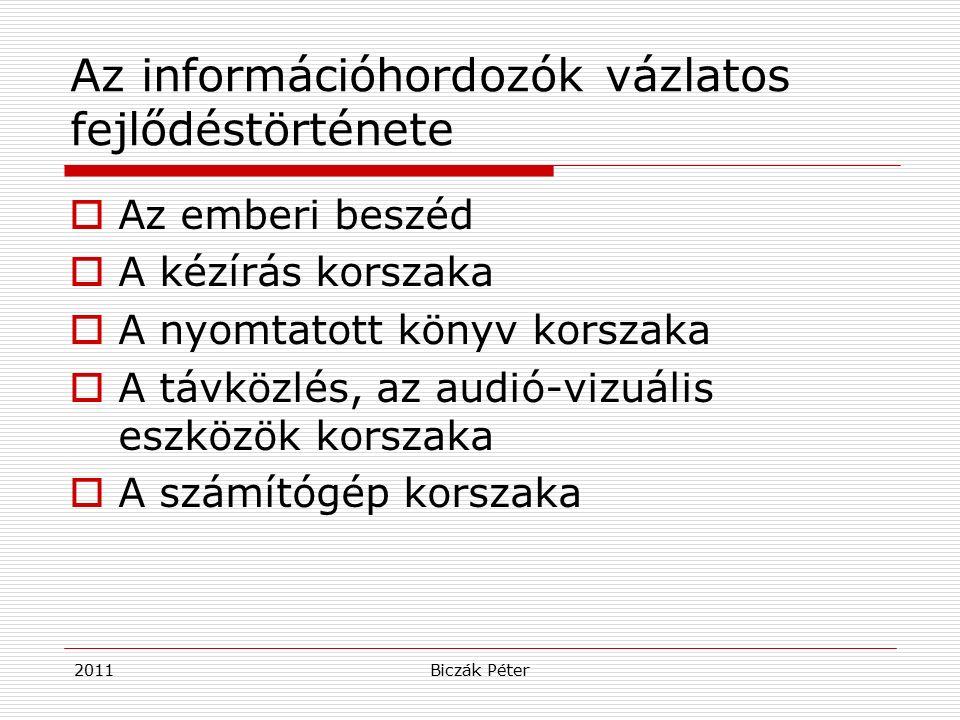 2011Biczák Péter A könyvtári törvény és követő jogszabályai Az 1997.