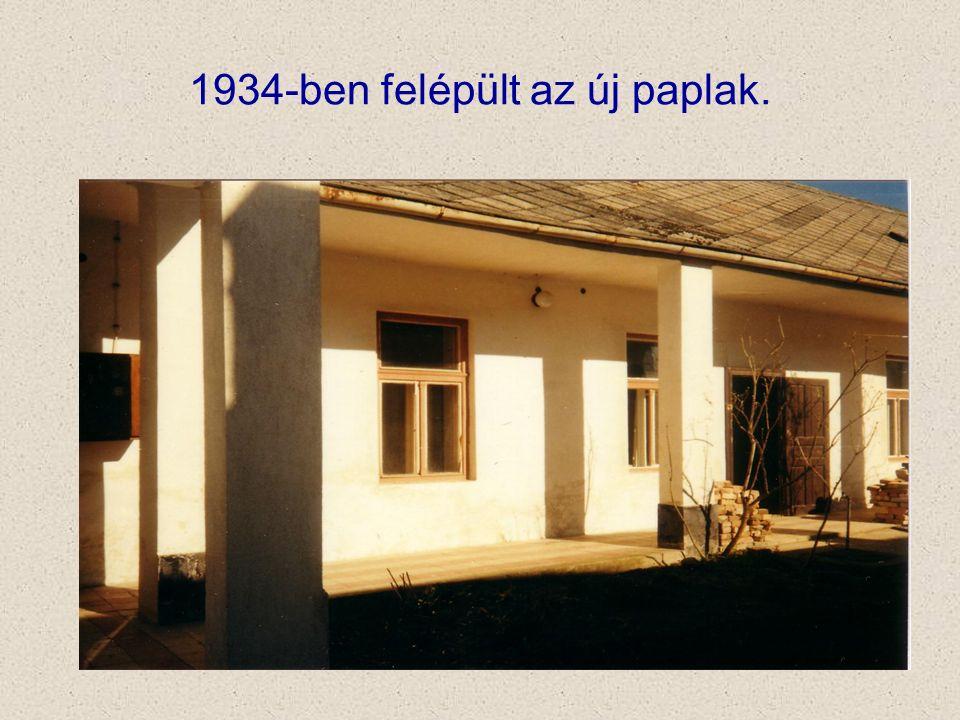 1934-ben felépült az új paplak.