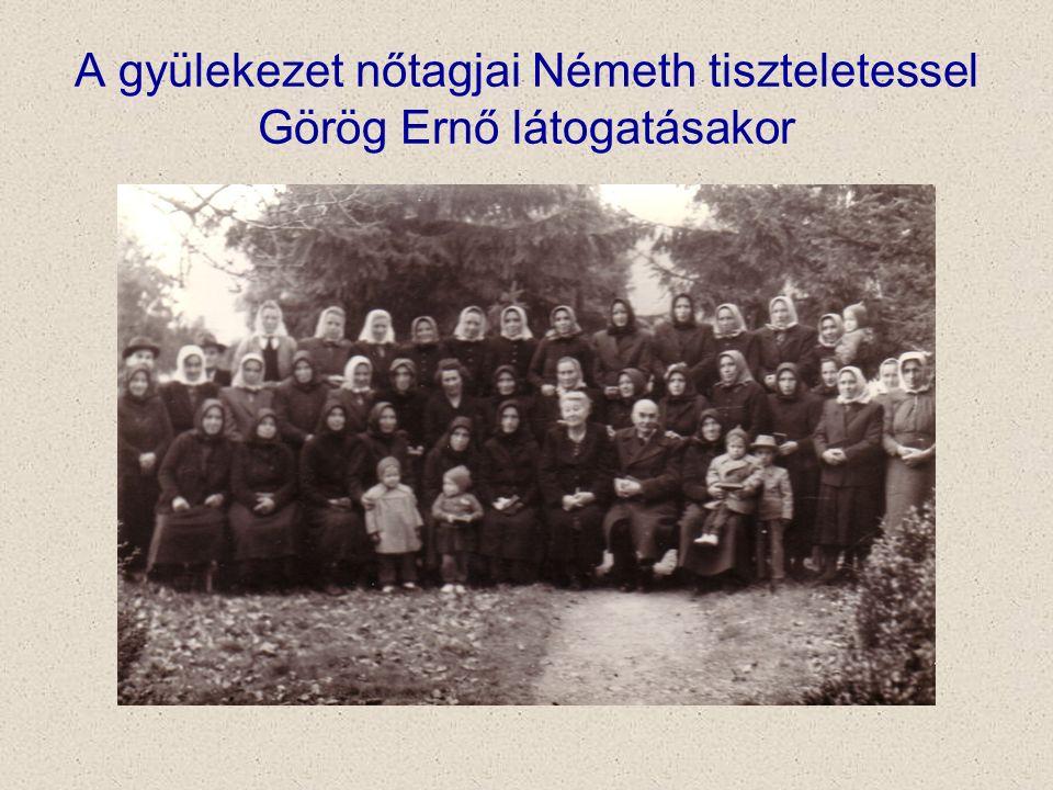 A gyülekezet nőtagjai Németh tiszteletessel Görög Ernő látogatásakor
