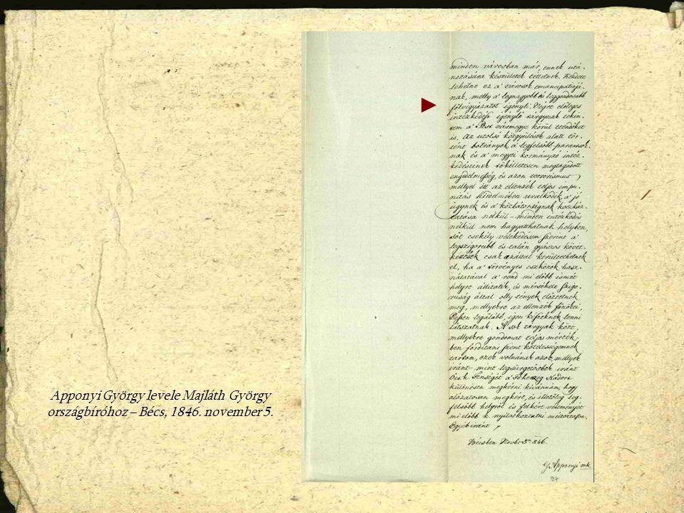 Apponyi György levele Majláth György országbíróhoz – Bécs, 1846. november 5.