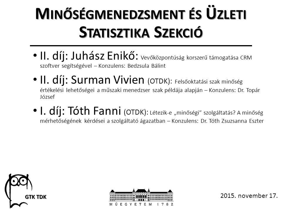 M INŐSÉGMENEDZSMENT ÉS Ü ZLETI S TATISZTIKA S ZEKCIÓ II.
