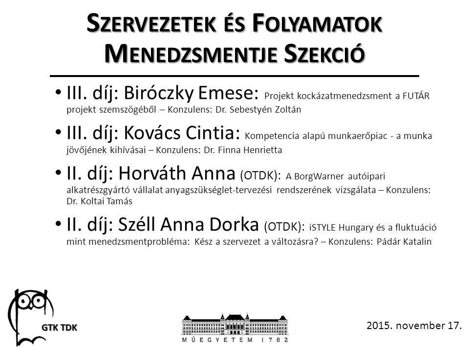 S ZERVEZETEK ÉS F OLYAMATOK M ENEDZSMENTJE S ZEKCIÓ III.