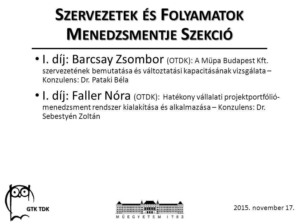 S ZERVEZETEK ÉS F OLYAMATOK M ENEDZSMENTJE S ZEKCIÓ I.