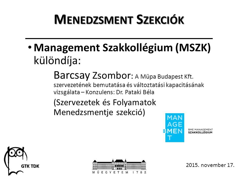 M ENEDZSMENT S ZEKCIÓK 2015. november 17.
