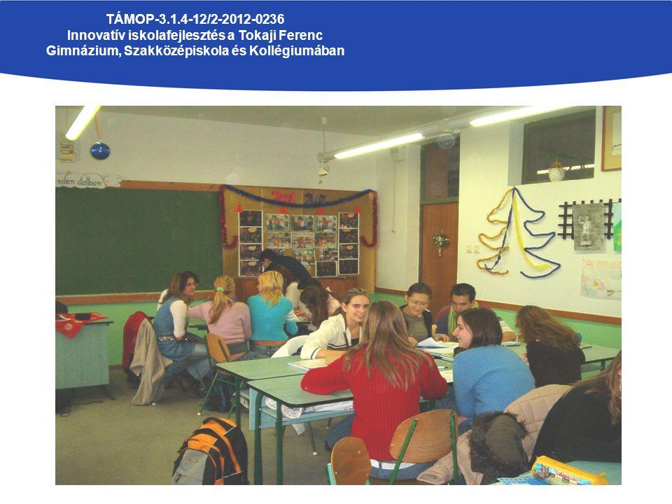 TÁMOP-3.1.4-12/2-2012-0236 Innovatív iskolafejlesztés a Tokaji Ferenc Gimnázium, Szakközépiskola és Kollégiumában TémakörökKövetelmények MAGYAR NYELV 1.1.