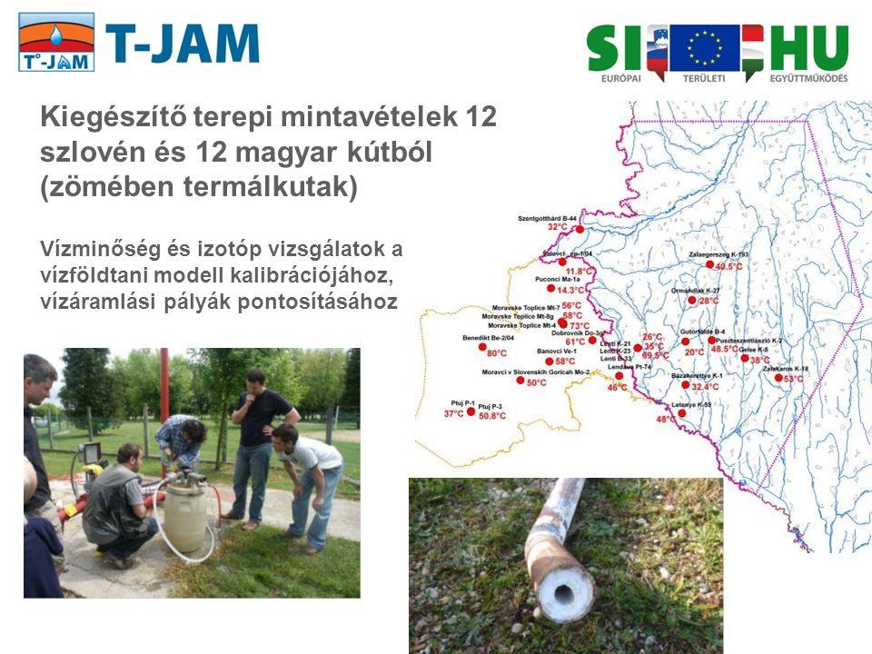 Kiegészítő terepi mintavételek 12 szlovén és 12 magyar kútból (zömében termálkutak) Vízminőség és izotóp vizsgálatok a vízföldtani modell kalibrációjá