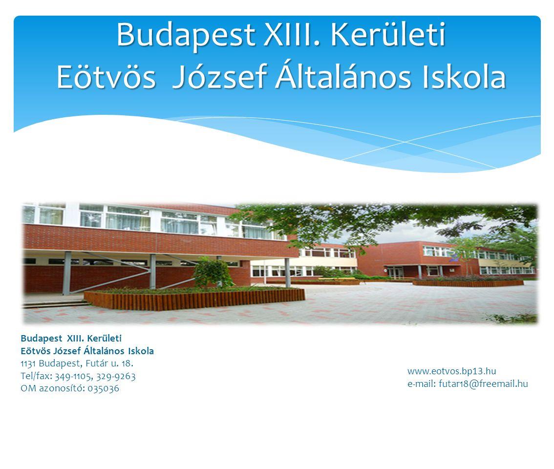 Budapest XIII. Kerületi Eötvös József Általános Iskola Budapest XIII.
