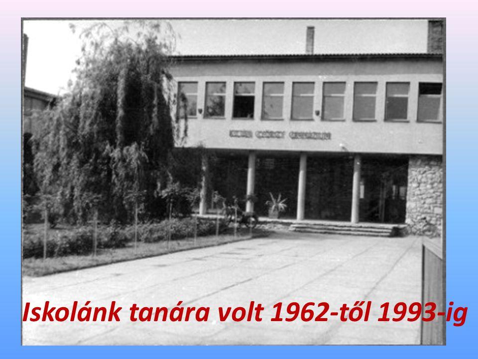 Iskolánk tanára volt 1962-től 1993-ig