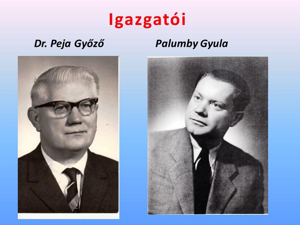 Igazgatói Dr. Peja GyőzőPalumby Gyula