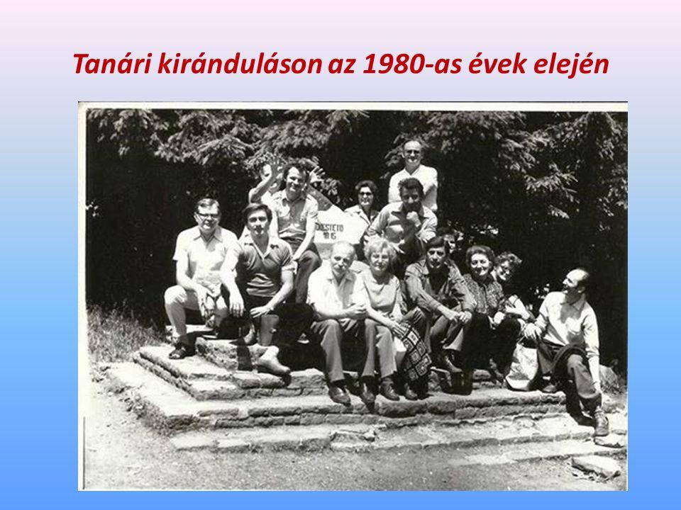 Tanári kiránduláson az 1980-as évek elején