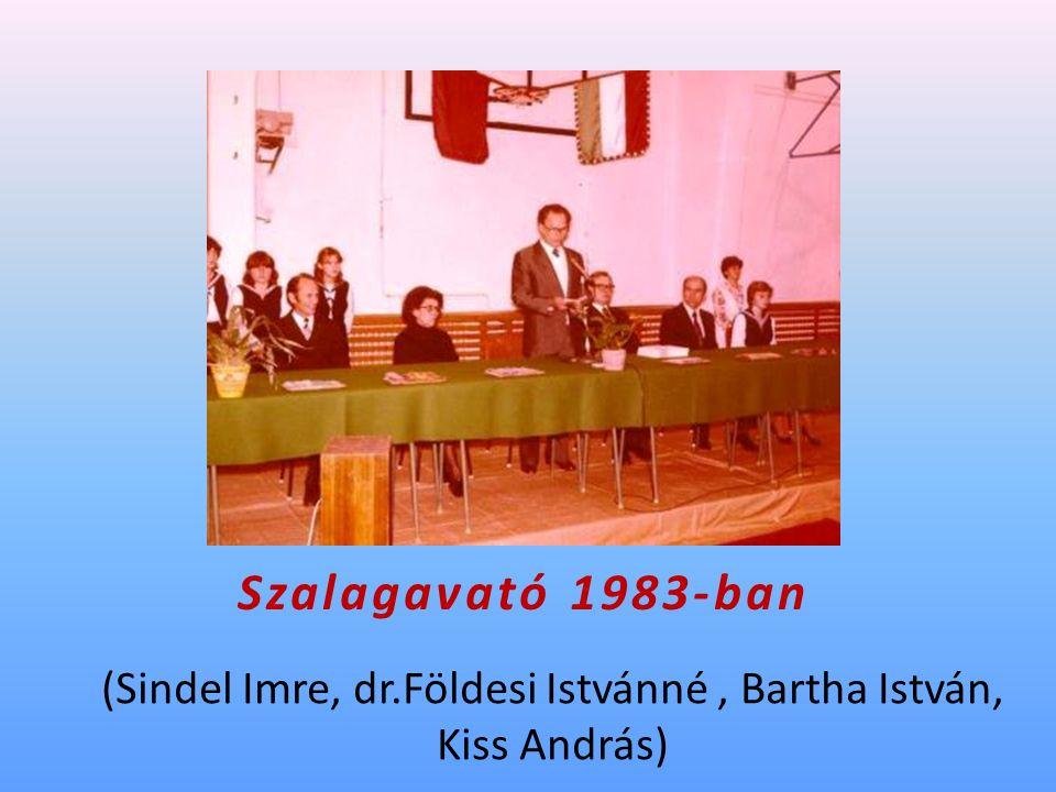 Szalagavató 1983-ban (Sindel Imre, dr.Földesi Istvánné, Bartha István, Kiss András)