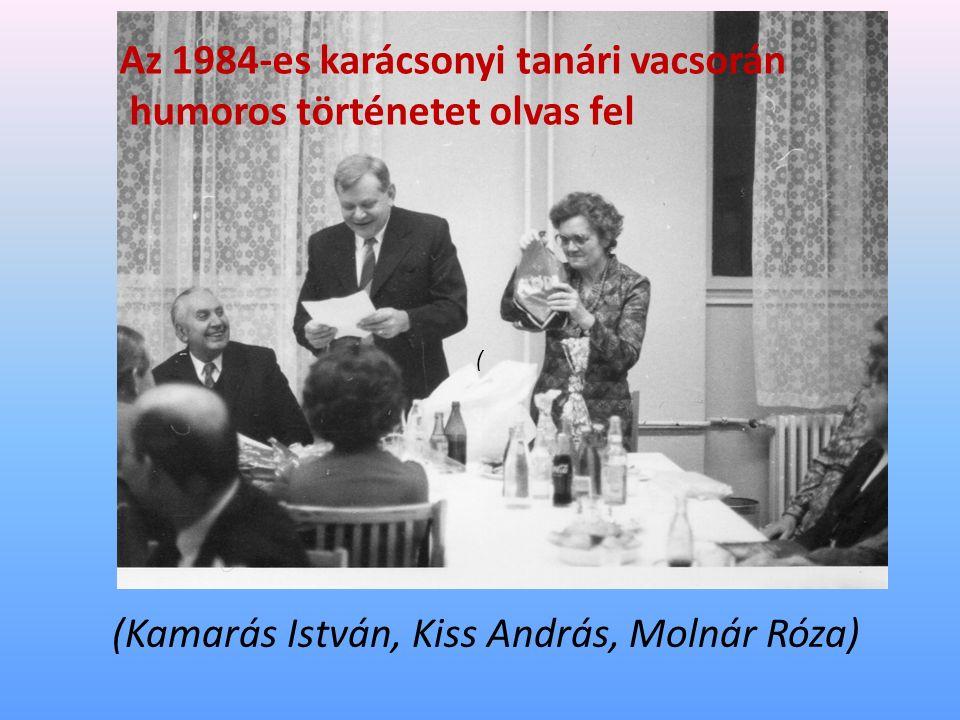 Az 1984-es karácsonyi tanári vacsorán humoros történetet olvas fel (Kamarás István, Kiss András, Molnár Róza) (