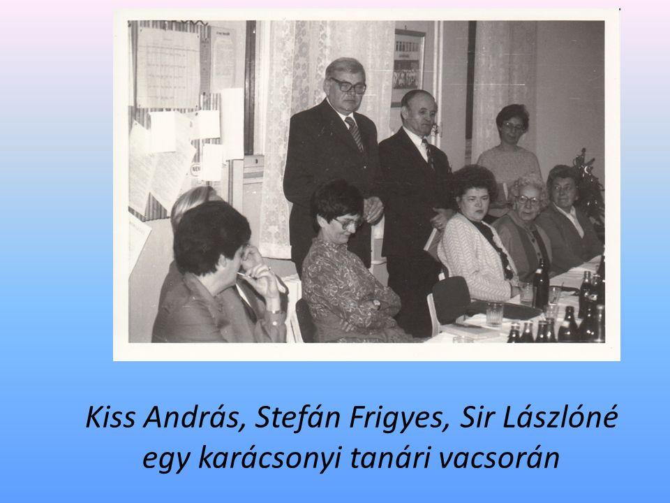 Kiss András, Stefán Frigyes, Sir Lászlóné egy karácsonyi tanári vacsorán