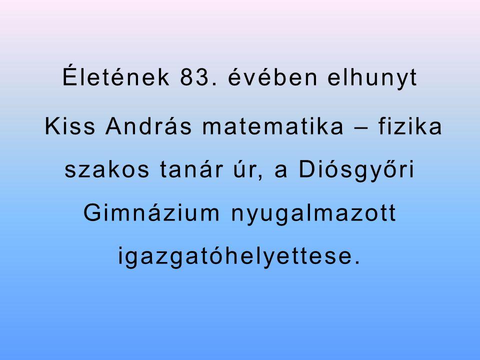 Jászkiséren született 1933-ban http://www.orszagalbum.hu/kep.php?p=6309