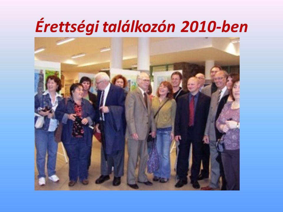 Érettségi találkozón 2010-ben