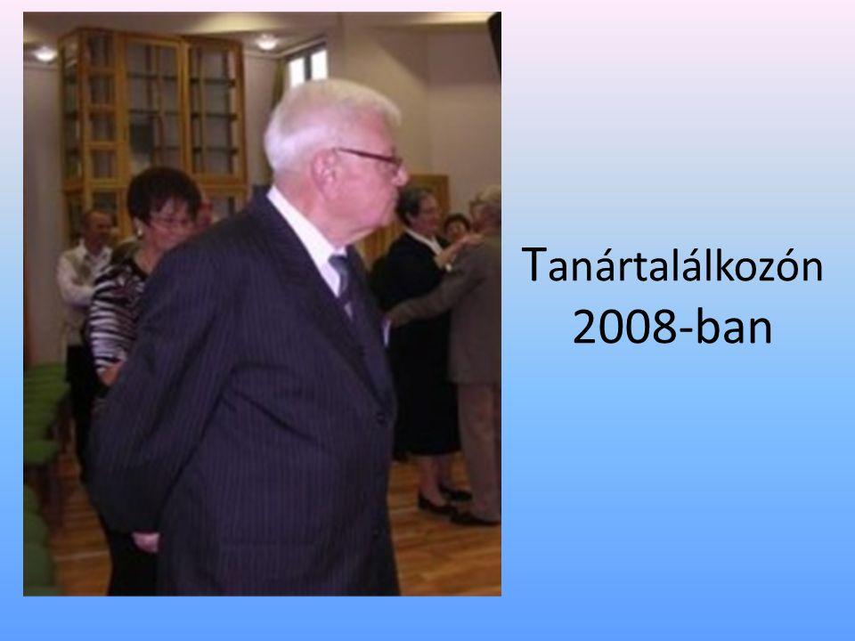 T anártalálkozón 2008-ban