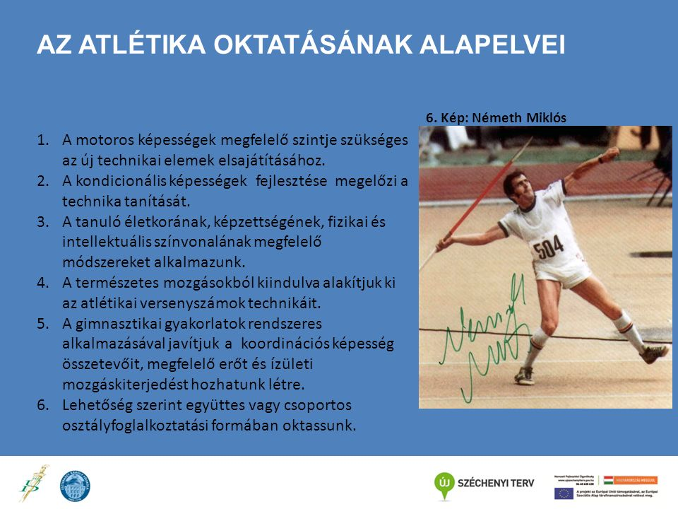 UGRÓSZÁMOK –OKTATÁSA Módszertan 1.Ugróláb kiválasztása: A.Könnyű futásból szabadon felugrás, vagy kis akadály átugrása.