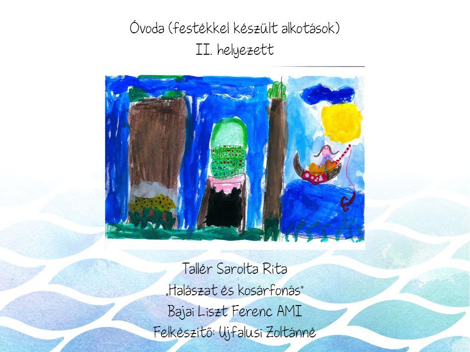 Óvoda (festékkel készült alkotások) II.