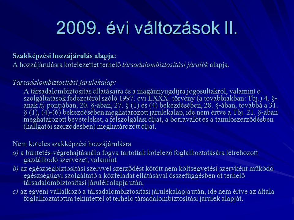2009. évi változások II.