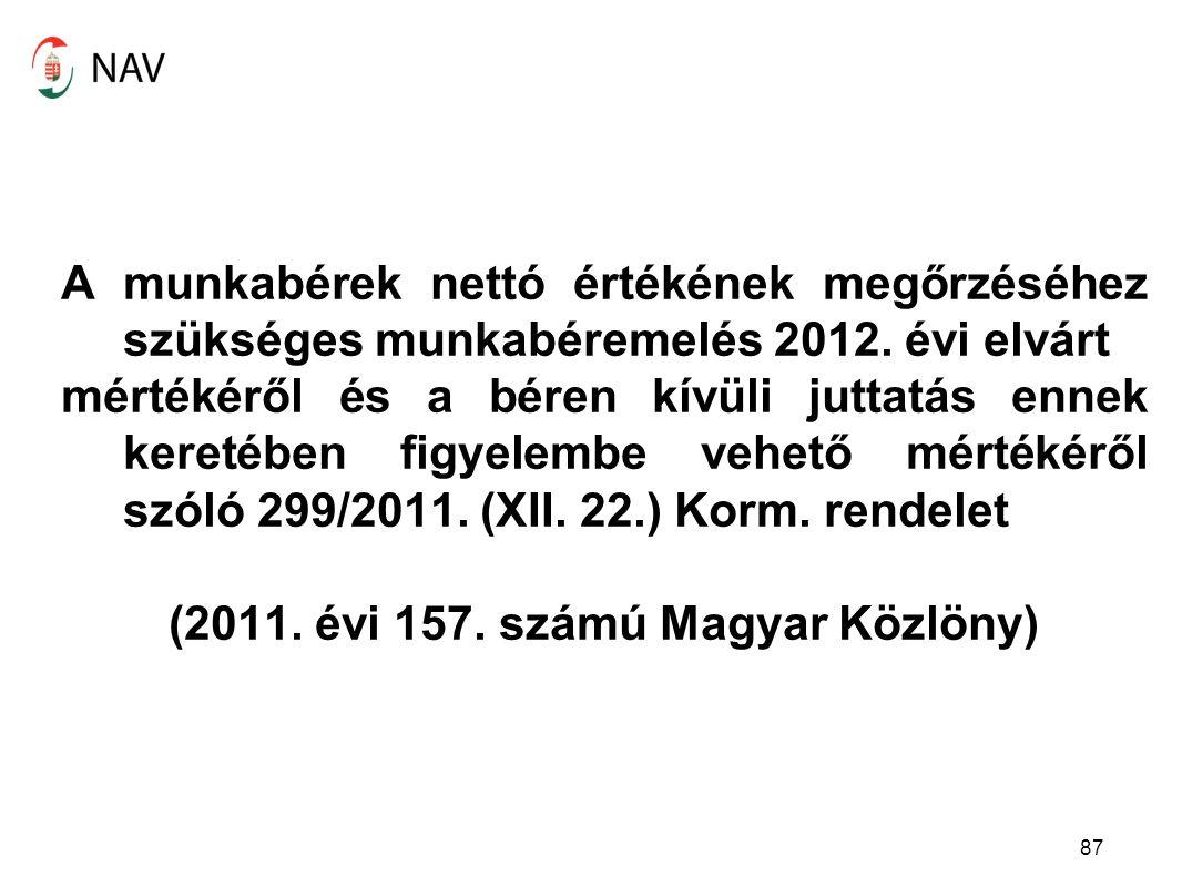 A munkabérek nettó értékének megőrzéséhez szükséges munkabéremelés 2012.