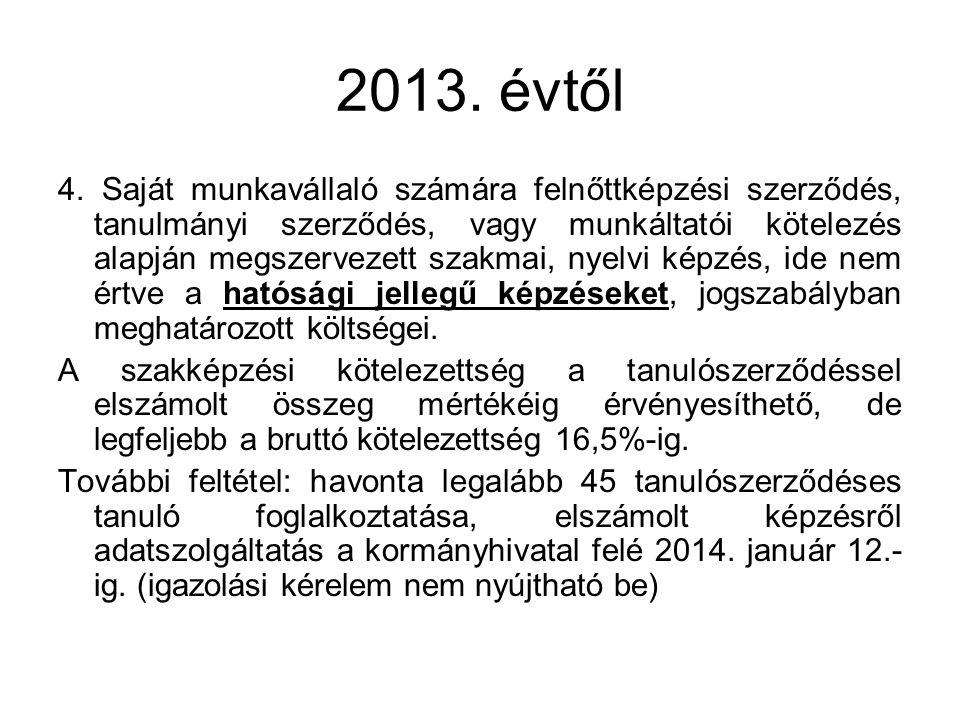 2013. évtől 4.