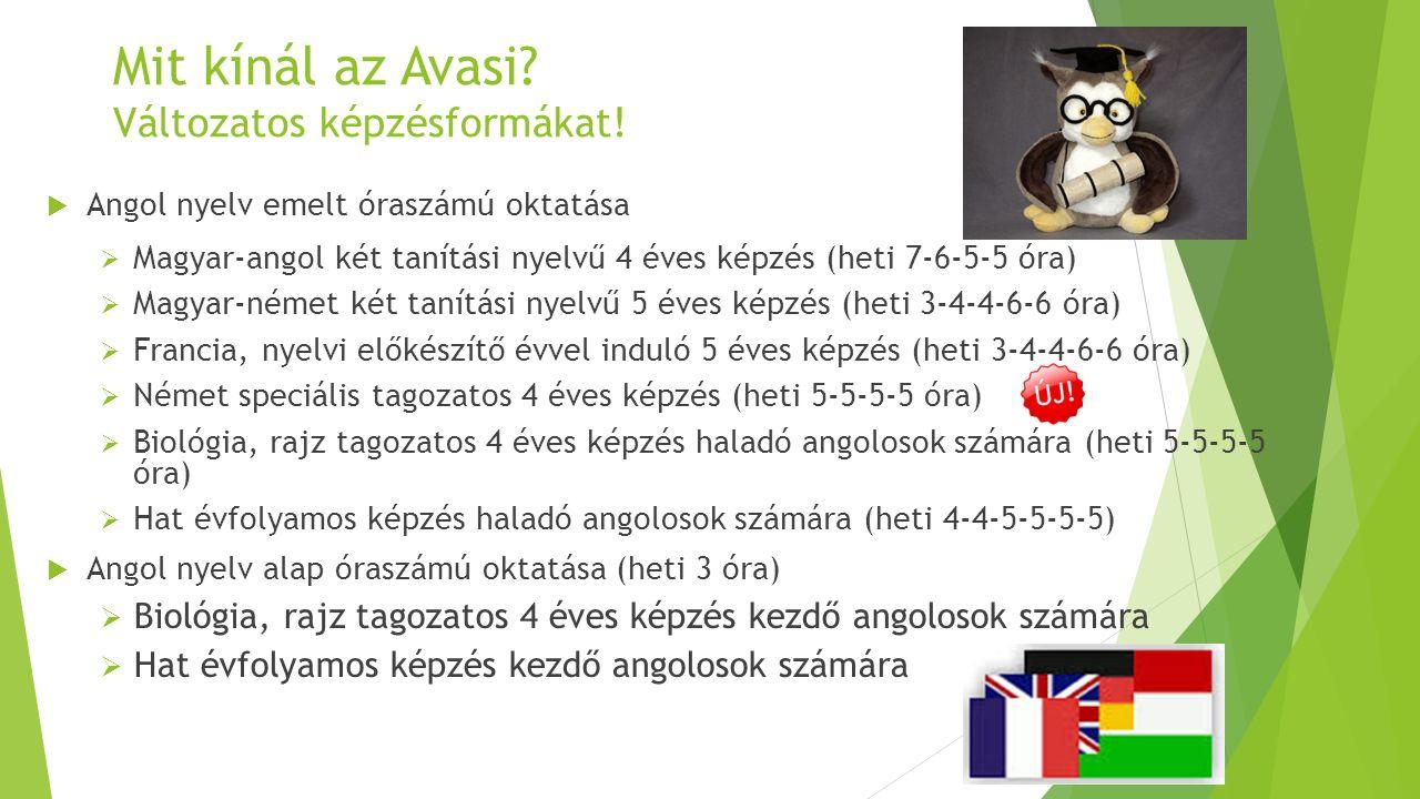 Mit kínál az Avasi. Változatos képzésformákat.