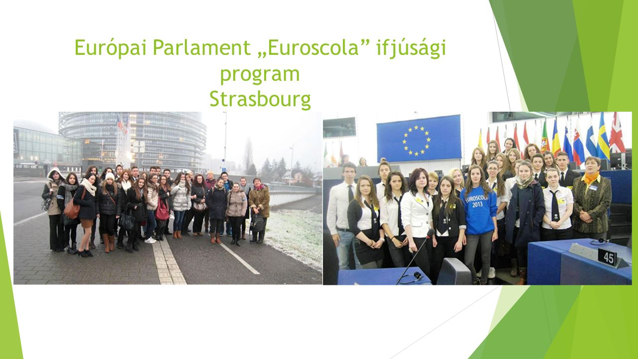 "Európai Parlament ""Euroscola ifjúsági program Strasbourg"
