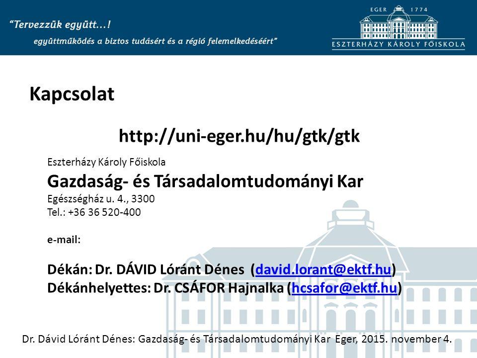 http://uni-eger.hu/hu/gtk/gtk Eszterházy Károly Főiskola Gazdaság- és Társadalomtudományi Kar Egészségház u.