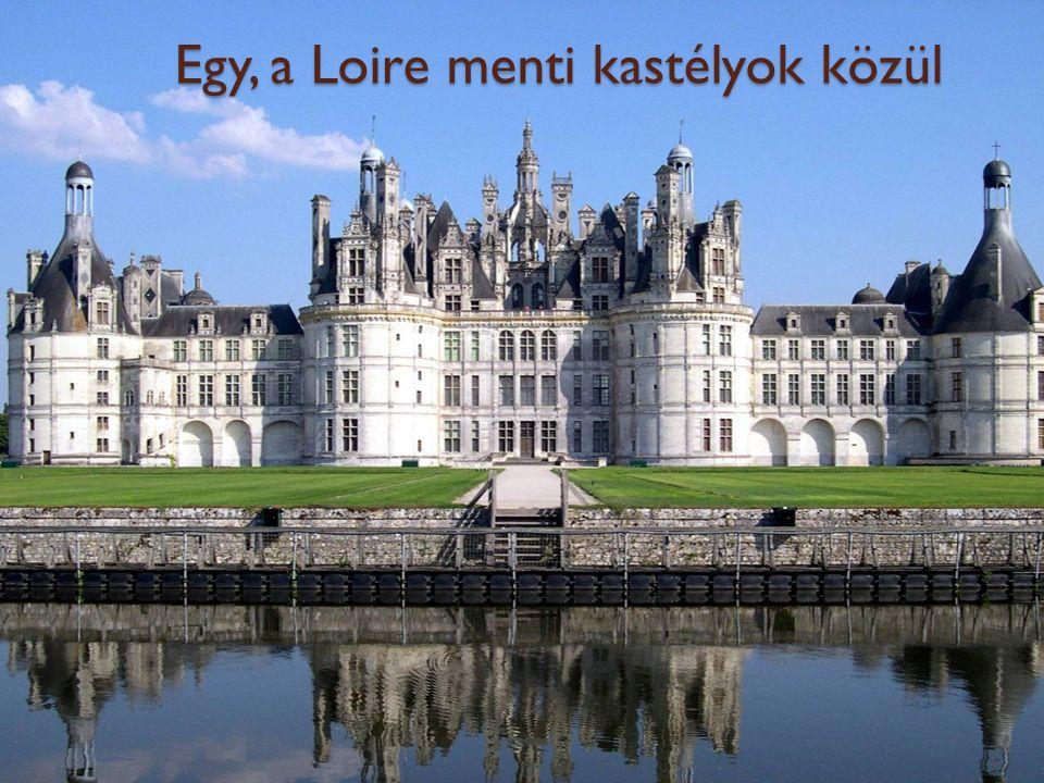 Egy, a Loire menti kastélyok közül