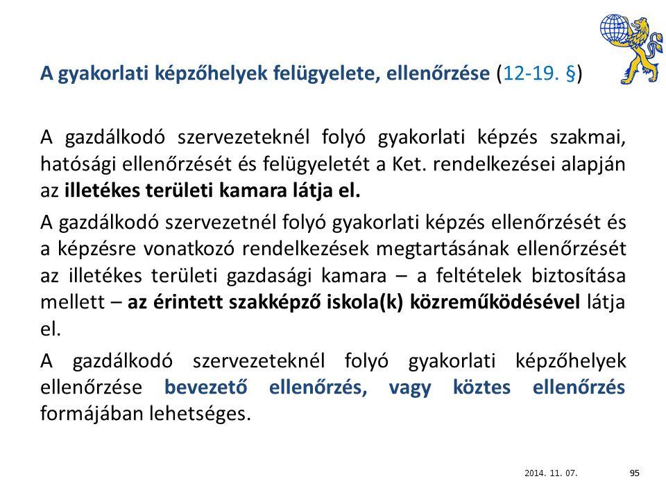2014. 11. 07.95 A gyakorlati képzőhelyek felügyelete, ellenőrzése (12-19.