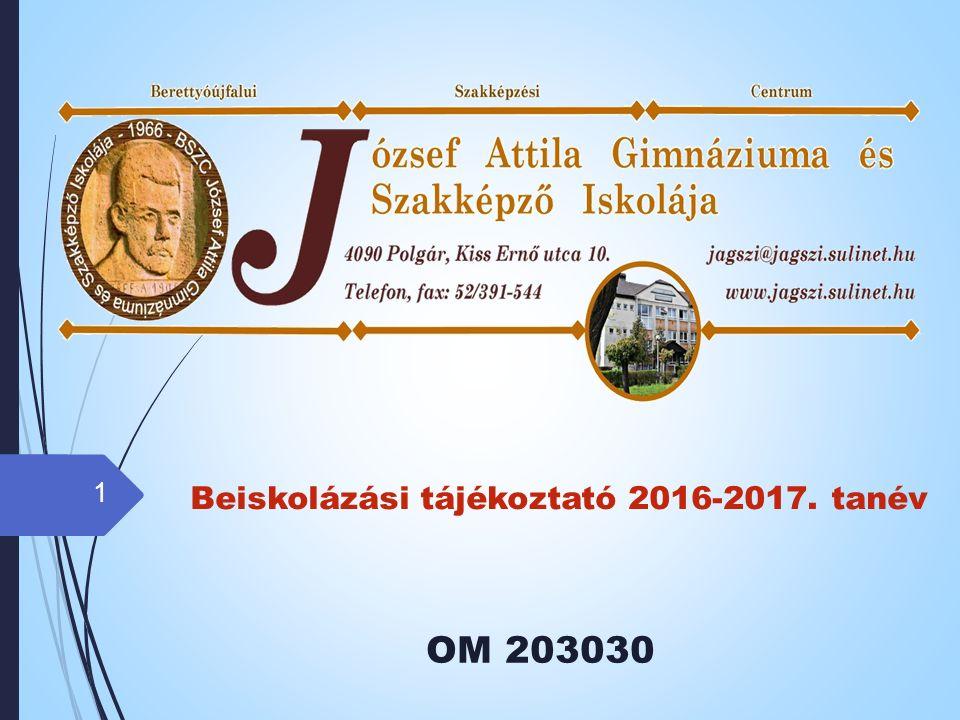 Beiskolázási tájékoztató 2016-2017. tanév OM 203030 1