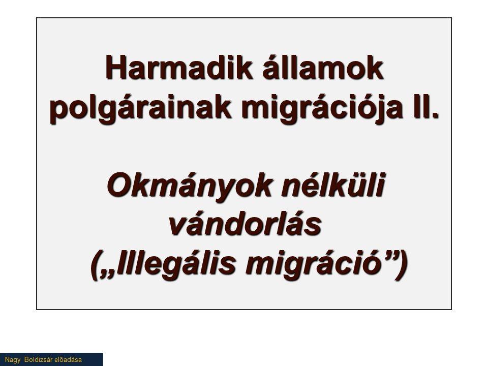 """Nagy Boldizsár előadása Harmadik államok polgárainak migrációja II. Okmányok nélküli vándorlás (""""Illegális migráció"""")"""