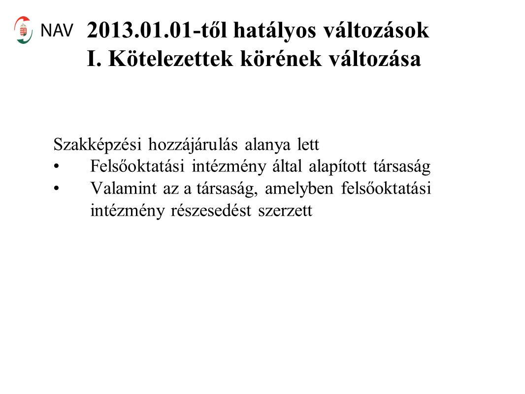 2013.01.01-től hatályos változások I.