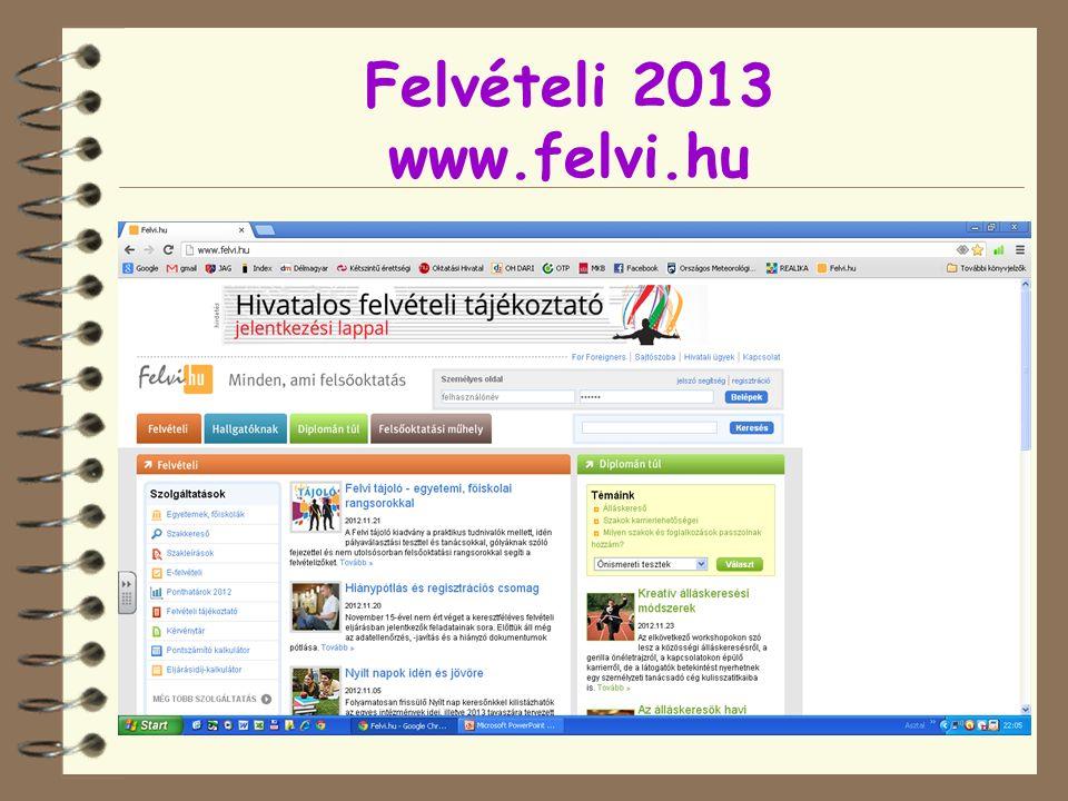 Felvételi 2013 www.felvi.hu
