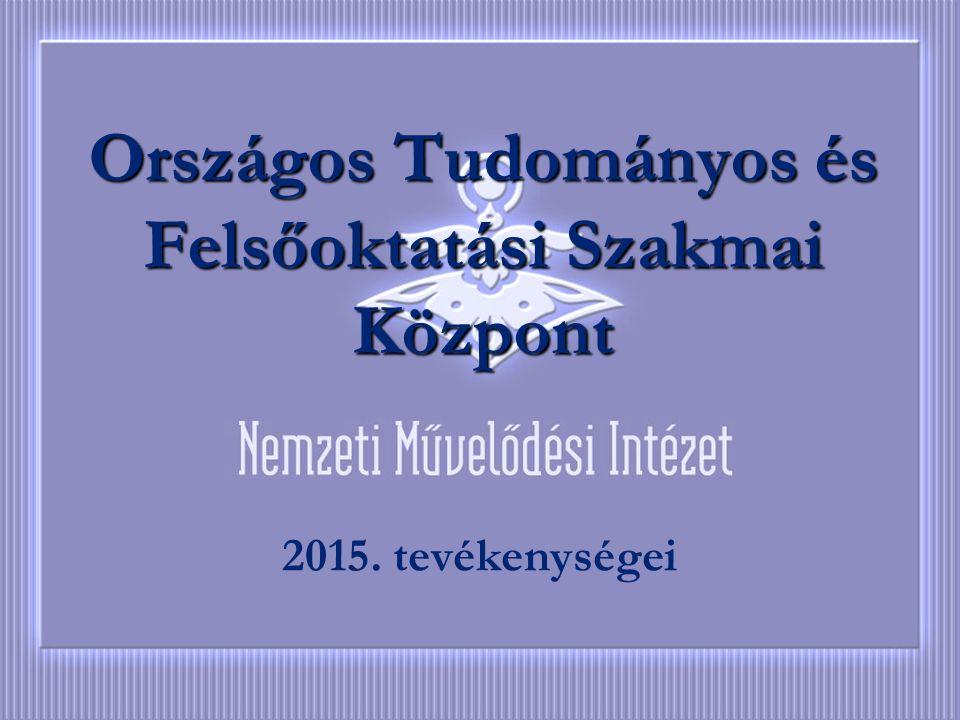 A levéltár Országos Tudományos és Felsőoktatási Szakmai Központ 2015. tevékenységei