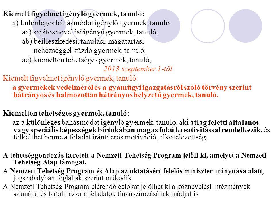 Pedagógiai program A nevelő és oktató munka az óvodában, az iskolában, a pedagógiai program szerint folyik.
