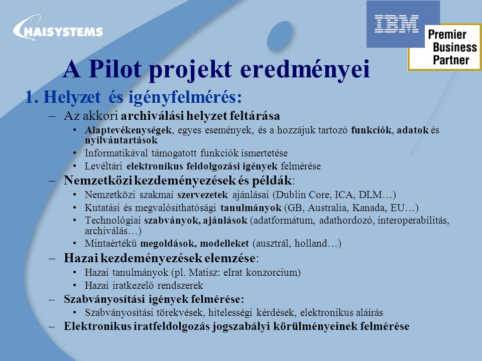 A Pilot projekt eredményei 1.