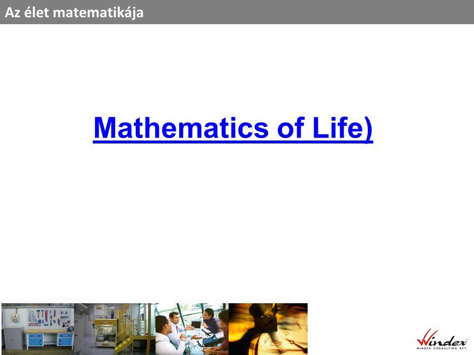 Az élet matematikája Mathematics of Life)