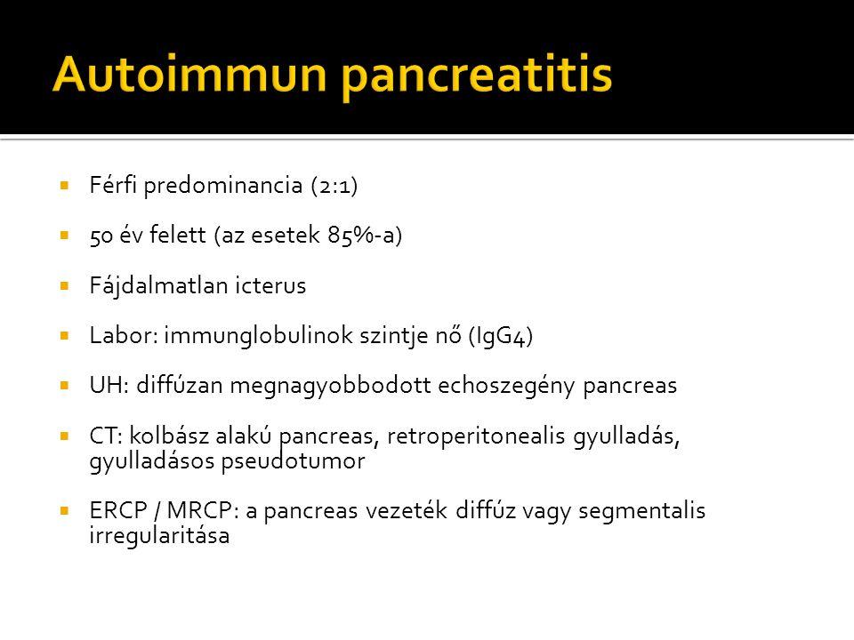  Férfi predominancia (2:1)  50 év felett (az esetek 85%-a)  Fájdalmatlan icterus  Labor: immunglobulinok szintje nő (IgG4)  UH: diffúzan megnagyobbodott echoszegény pancreas  CT: kolbász alakú pancreas, retroperitonealis gyulladás, gyulladásos pseudotumor  ERCP / MRCP: a pancreas vezeték diffúz vagy segmentalis irregularitása