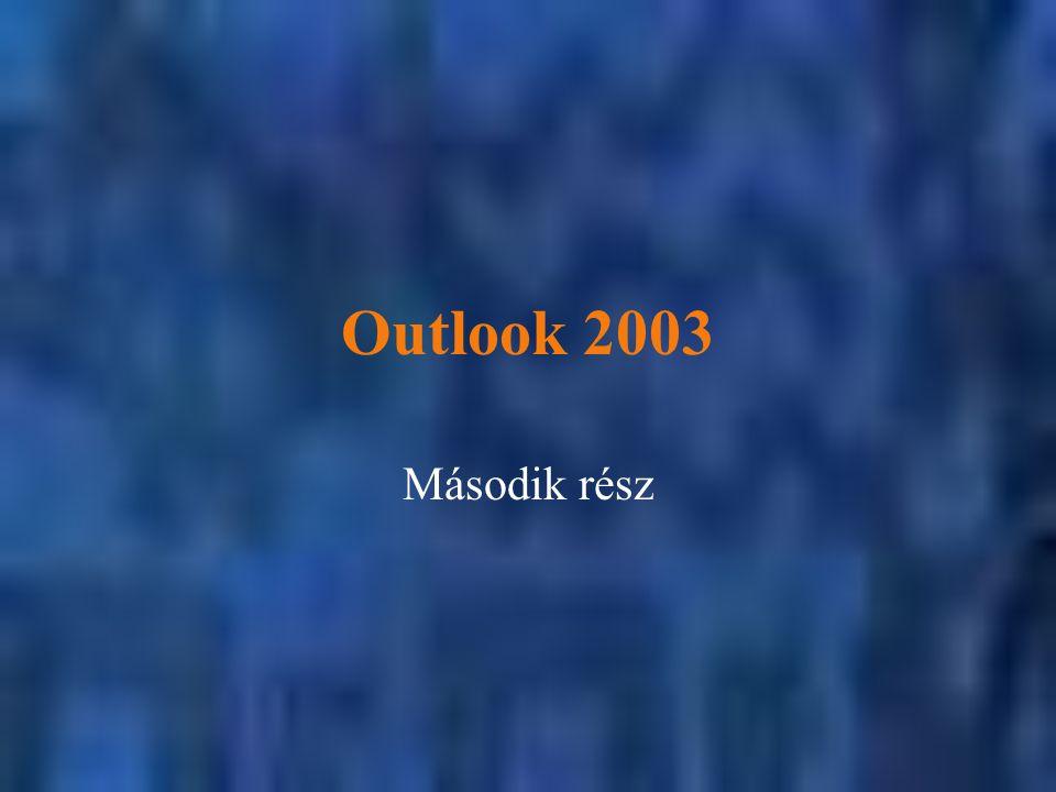 Outlook 2003 Második rész