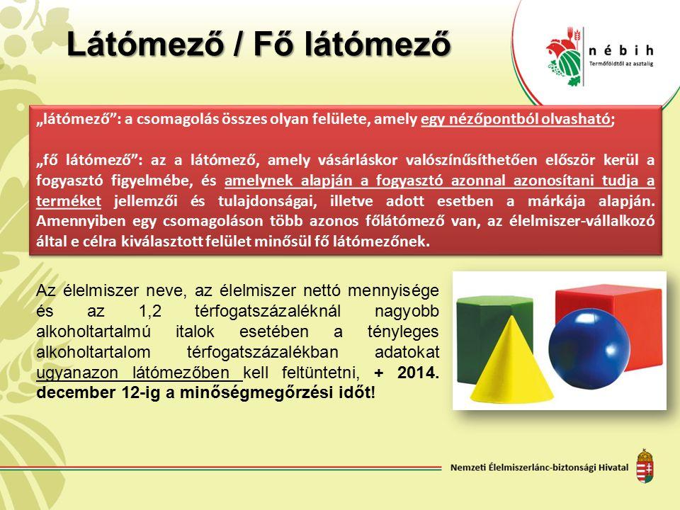 A 74/2012. (VII. 25.) VM rendelet az egyes önkéntes megjelölésekről 3.