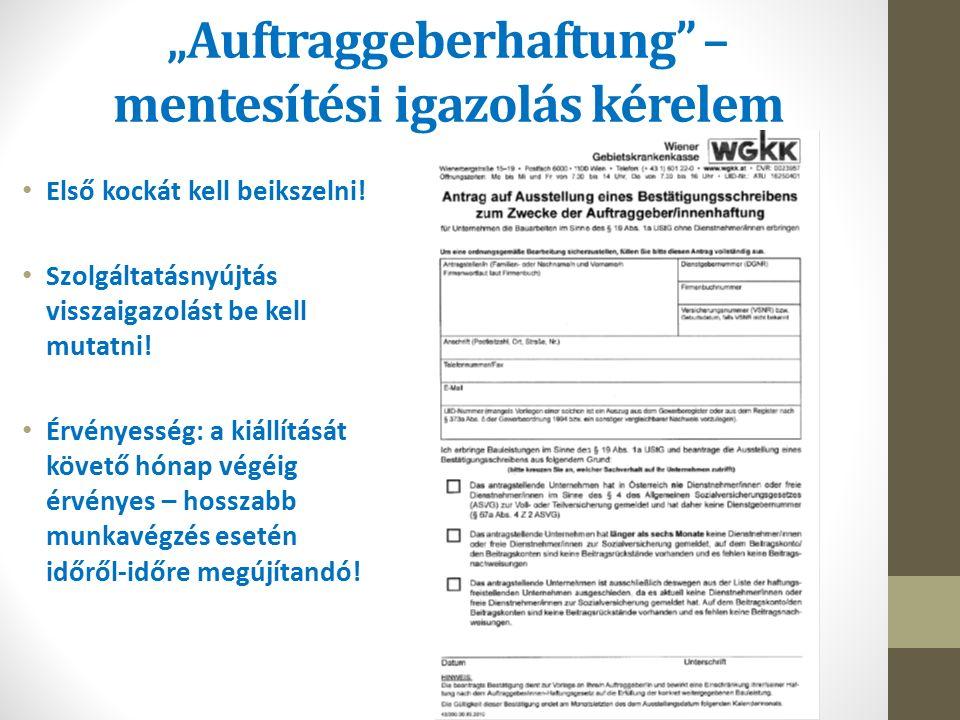 """""""Auftraggeberhaftung – mentesítési igazolás kérelem Első kockát kell beikszelni."""