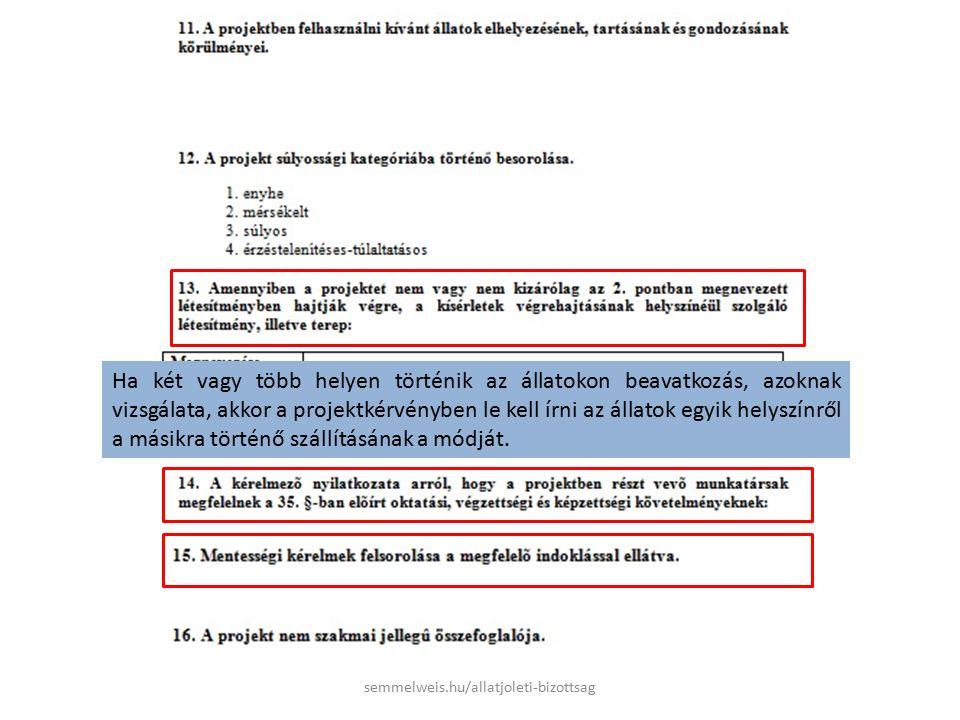 15.Mentességkérelem a) a 40/2013 (II.14.) Kormányrendelet 3.