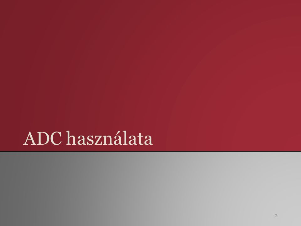 ADC használata 2