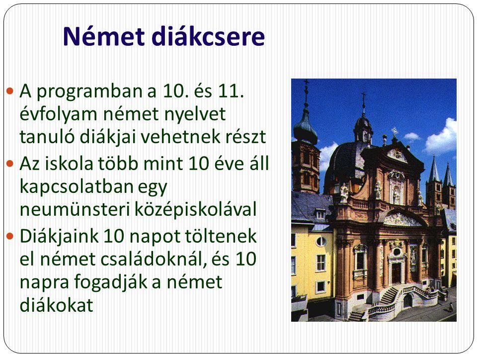 Német diákcsere A programban a 10. és 11.