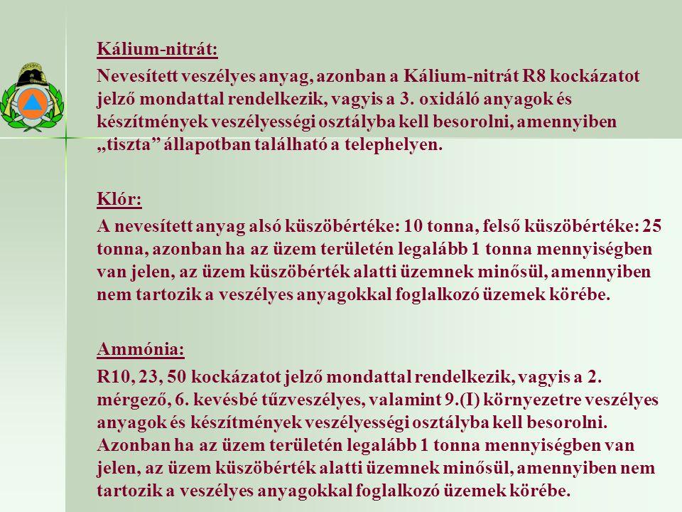 Kálium-nitrát: Nevesített veszélyes anyag, azonban a Kálium-nitrát R8 kockázatot jelző mondattal rendelkezik, vagyis a 3.
