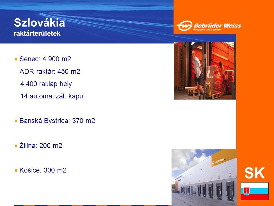 Szlovákia raktárterületek SK Senec: 4.900 m2 ADR raktár: 450 m2 4.400 raklap hely 14 automatizált kapu Banská Bystrica: 370 m2 Žilina: 200 m2 Košice: