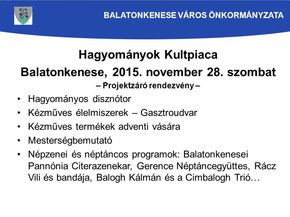 Hagyományok Kultpiaca Balatonkenese, 2015. november 28.